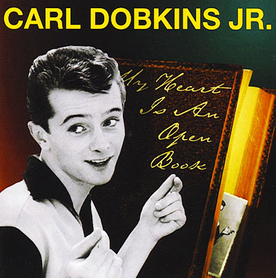 Carl Dobkins Jr My Heart is an Open Book