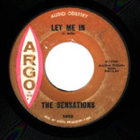 45 single of Let Me In by Philadelphia doo wop group The Sensations