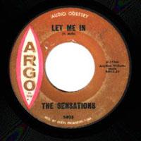 45 single of Let Me In by Philadelphia doo wop group The Sensations