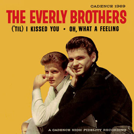 The Everly Brothers 'Til I Kissed You