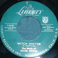 45 single of Witch Doctor by David Seville and The Chipmunks