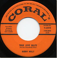 45 rpm of True Love Ways by Buddy Holly