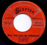 Will You Love Me Tomorrow by The Shirelles