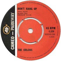"""Don't Hang Up"" by The Orlons"