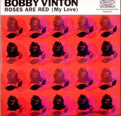 Bobby Vinton Roses are Red (My Love)