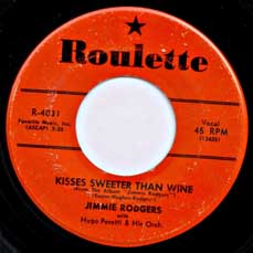 "Jimmie Rodgers' single of ""Kisses Sweeter Than Wine"""