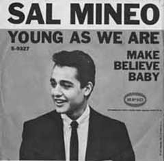 """Young As We Are"" by Sal Mineo"