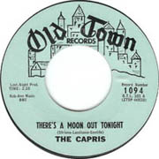 """There's a Moon Out Tonight"" by The Capris"