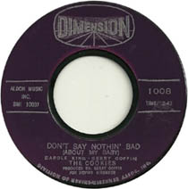 """""""Don't SAy Nothin' Bad (About My Baby)"""" by The Cookies"""