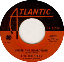 """Under the Boardwalk"" by The Drifters"