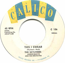 """This I Swear"" by the Pittsbugh doo-wop group The Skyliners"