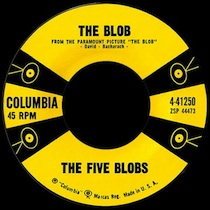 """The Blob"" theme song by The Five Blobs, Burt Bacharach and Mack David"