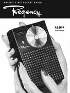 The transistor radio announced by Texas Instruments and Regency Electronics in 1954