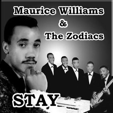 Maurice Williams and the Zodiacs Stay