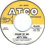 """Stand by Me"" by Ben E. King on ATCO"