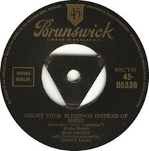 """Count Your Blessings (Instead of Sheep)"" by Bing Crosby"