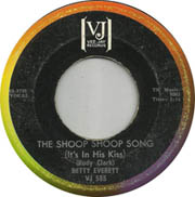 """""""The Shoop Shoop Song (It's In HIs Kiss)"""" by Betty Everett"""