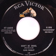 """Don't Be Cruel"" by Elvis Presley 45 rpm"