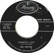 "Rock and roll classic ""Chantilly Lace"" by The Big Bopper"