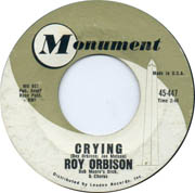 Crying by Roy Orbison, which features the wide range and emotional power of The Big O