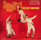 """""""Shout"""" by The Isley Brothers"""