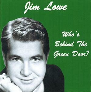 Jim Lowe The Green Door  sc 1 st  Daily Doo Wop & Jim Lowe Green Door | Daily Doo Wop