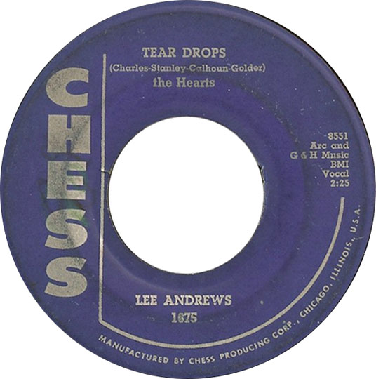 Tear Drops by Lee Andrews and The Hearts