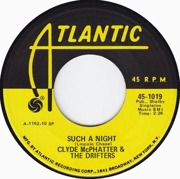 Such a Night by Clyde McPhatter and The Drifters