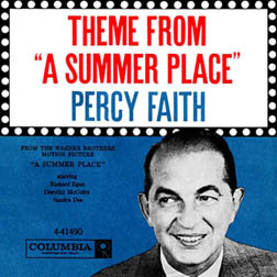 Theme from a A Summer Place by Percy Faith and his Orchestra