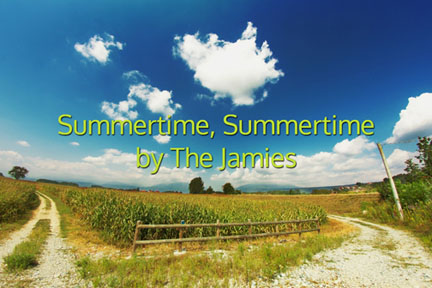 The Jamies Summertime Summertime