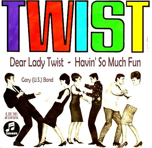 Gary US Bonds Dear Lady Twist