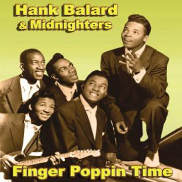 Hank Ballard and The Midnighters Finger Poppin Time