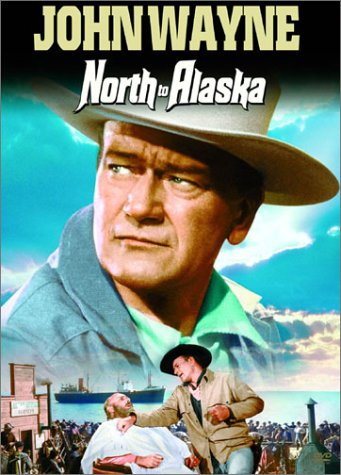 John Wayne in North to Alaska