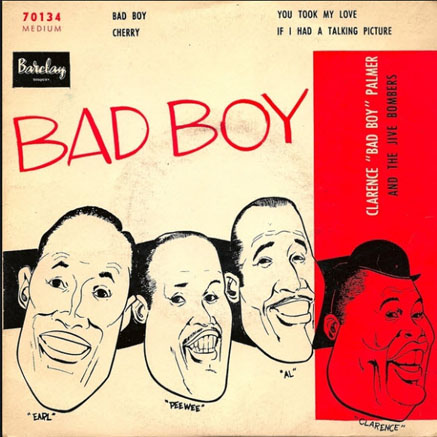 Bad Boy by The Jive Bombers